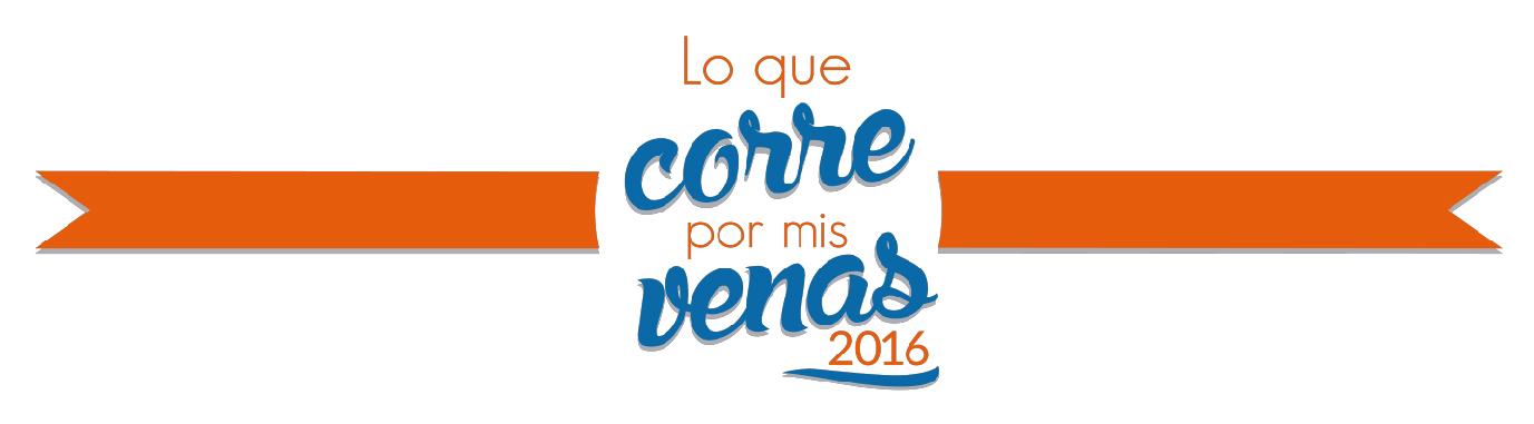 #LoQueCorrePorMisVenas 2016